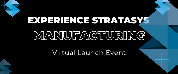 Experience Stratasys: Manufacturing